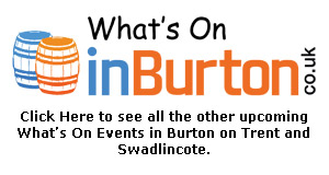 What's On in Burton on Trent