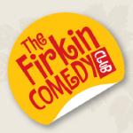 Firkin Comedy Club